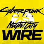 18 september nieuwe Night City Wire van Cyberpunk